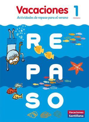 VACACIONES DE REPASO 1 PRIMARIA CASTELLANO