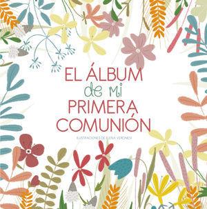 EL ALBUM DE MI PRIMERA COMUNION (VV KIDS)