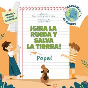 ¡GIRA LA RUEDA Y SALVA LA TIERRA PAPEL! (VVKIDS
