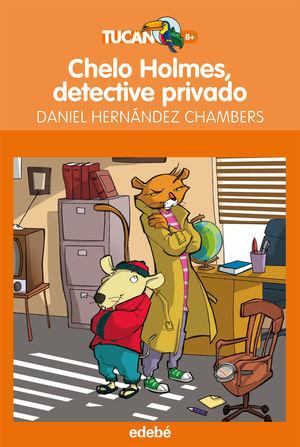 CHELO HOLMES, DETECTIVE PRIVADO