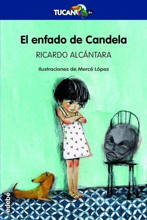 EL ENFADO DE CANDELA