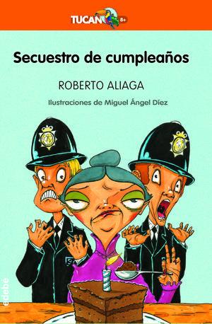 SECUESTRO DE CUMPLEAÑOS