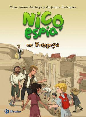 NICO, ESPÍA, EN POMPEYA