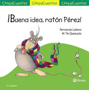 IBUENA IDEA, RATÓN PÉREZ!