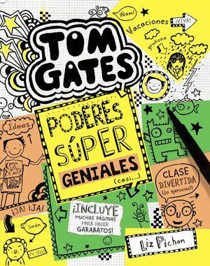 TOM GATES: PODERES SÚPER GENIALES (CASI...)