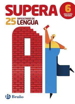 SUPERA LAS 25 DIFICULTADES DE LENGUA 6