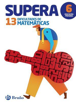 SUPERA LAS 13 DIFICULTADES DE MATEMÁTICAS 6