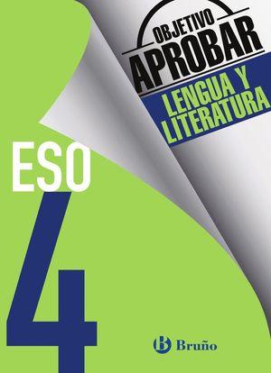 OBJETIVO APROBAR LENGUA Y LITERATURA 4 ESO