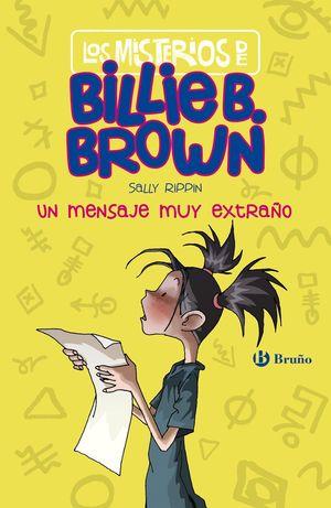 LOS MISTERIOS DE BILLIE B. BROWN, 2. UN MENSAJE MUY EXTRAÑO