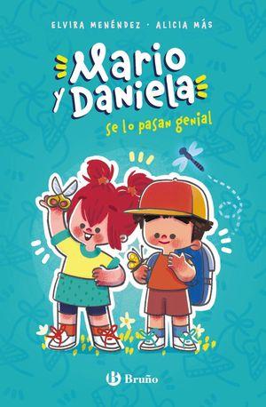 MARIO Y DANIELA SE LO PASAN GENIAL