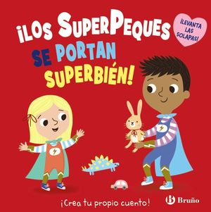 ¡LOS SUPERPEQUES SE PORTAN SUPERBIÉN!