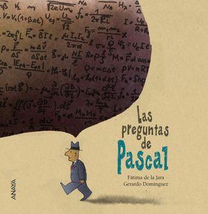 LAS PREGUNTAS DE PASCAL