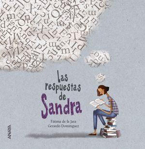 LAS RESPUESTAS DE SANDRA