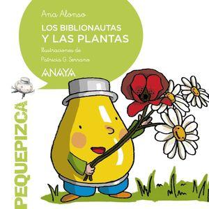 LOS BIBLIONAUTAS Y LAS PLANTAS