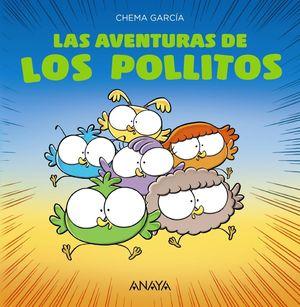 LAS AVENTURAS DE LOS POLLITOS
