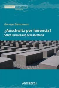 AUSCHWITZ POR HERENCIA