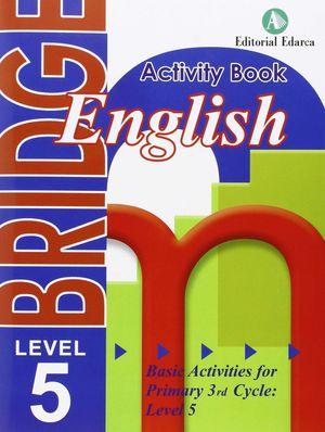 BRIDGE ENGLISH 5EP ACTIVITY BOOK