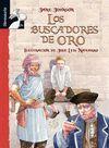 LOS BUSCADORES DE ORO