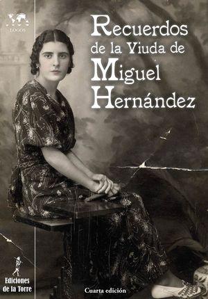 RECUERDOS DE LA VIUDA DE MIGUEL HERNÁNDEZ