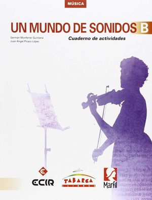 MUNDO DE SONIDOS B. CUADERNO