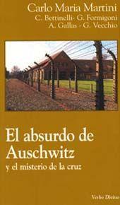 EL ABSURDO DE AUSCHWITZ