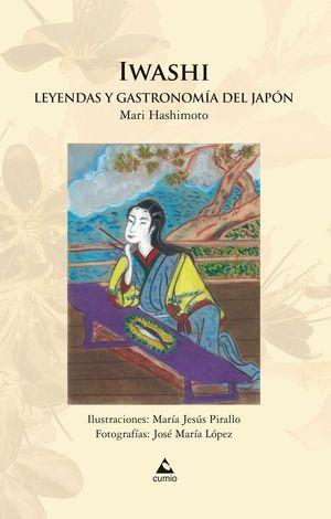 IWASHI.LEYENDAS Y GASTRONOMÍA DEL JAPÓN