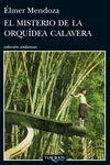 EL MISTERIO DE LA ORQUIDEA CALAVERA