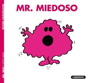 MR MIEDOSO