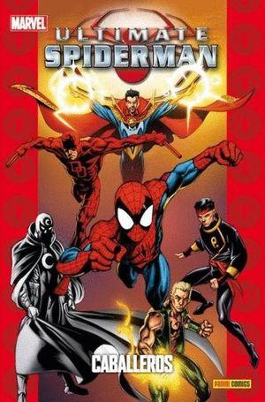 ULTIMATE SPIDERMAN 20: CABALLEROS