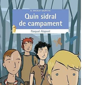 QUIN SIDRAL DE CAMPAMENT!