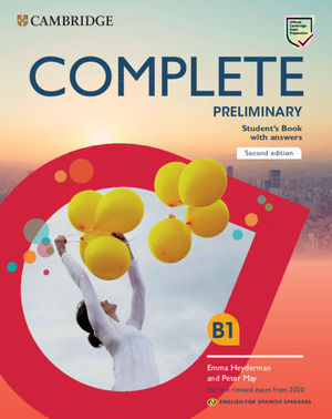 COMPLETE PRELIMINARY SECOND EDITION ENGLISH FOR SPANISH SPEAKERS. STUDENT'S BOOK