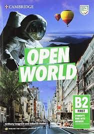 OPEN WORLD FIRST.  ENGLISH FOR SPANISH SPEAKERS. STUDENT'S BOOK WITH ANSWERS