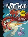 BAT PAT. EL CAZADOR DE DRAGONES (INCLUYE OLORES)