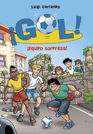 ¡EQUIPO SORPRESA! (SERIE ¡GOL! 36)