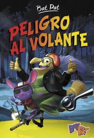 PELIGRO AL VOLANTE (SERIE BAT PAT 1)