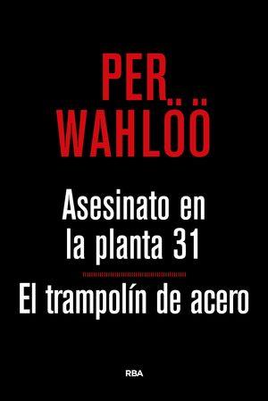 ASESINATO PLANTA 31 Y TRAMPOLIN ACERO