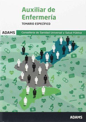 TEMARIO ESPECÍFICO AUXILIARES ENFERMERÍA CONSELLERÍA DE SANIDAD UNIVERSAL Y SALU