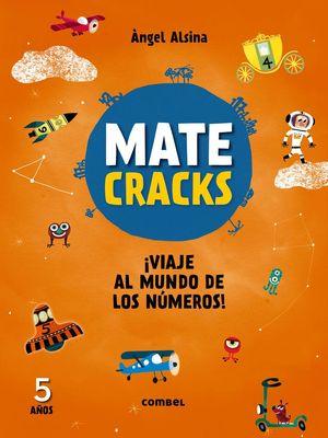 MATECRACKS 5 AÑOS: VIAJE AL MUNDO DE LOS NÚMEROS