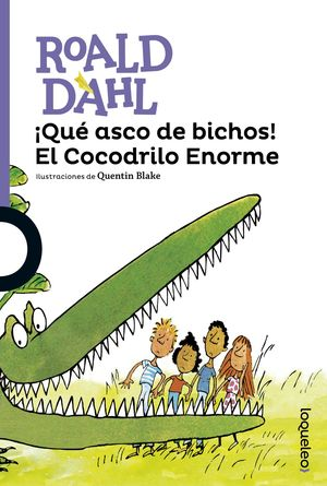 ¡QUE ASCO DE BICHOS! EL COCODRILO JUV16