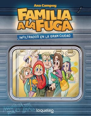 INFILTRADOS EN LA GRAN CIUDAD. FAMILIA A LA FUGA 2