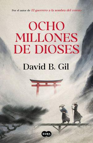 OCHO MILLONES DE DIOSES