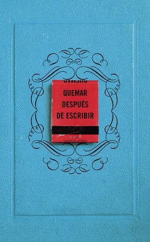 QUEMAR DESPUÉS DE ESCRIBIR (EDICIÓN OFICIAL)