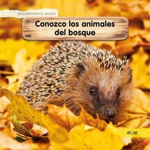 CONOZCO LOS ANIMALES DEL BOSQUE