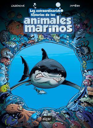 LAS EXTRAORDINARIAS HISTORIAS DE LOS ANIMALES MARINOS