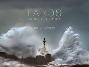 FAROS. LUCES DEL NORTE