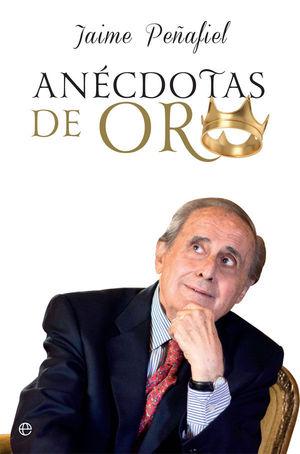 ANÉCDOTAS DE ORO