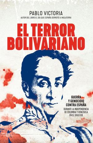 EL TERROR BOLIVARIANO