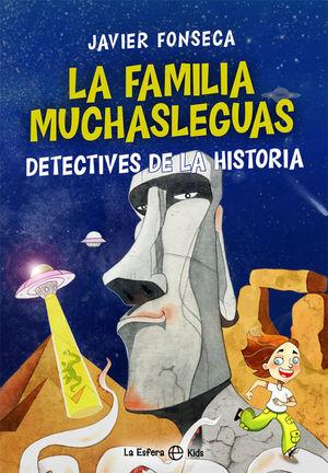 LA FAMILIA MUCHASLEGUAS, DETECTIVES DE LA HISTORIA