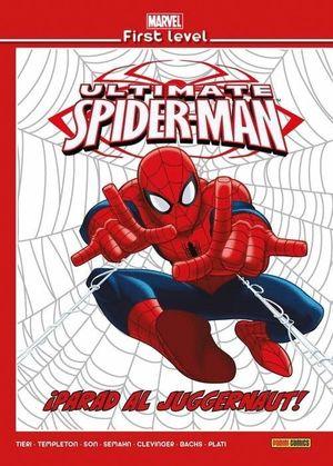 MARVEL FIRST LEVEL 09: ULTIMATE SPIDERMAN IPARAD AL JUGGERNAUT!