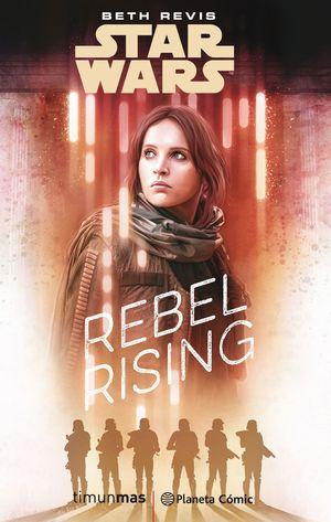 STAR WARS: ROGUE ONE REBEL RISING (NOVELA)
